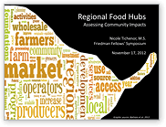 Regional Food Hubs: Assessing Community Impacts